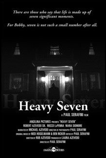 Heavy Seven award-winning independent feature film